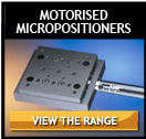 Motorised Micropositioners